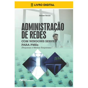 E-BOOK-Administracao-de-Redes-com-Windows-Server-para-Pequenas-e-Medias-Empresas