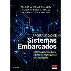 Programacao-de-Sistemas-Embarcados-Desenvolvendo-Software-para-Microcontroladores-em-Linguagem-C