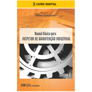 E-BOOK-Manual-Basico-para-Inspetor-de-Manutencao-Industrial-Volume-2
