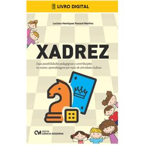 E-BOOK-Xadrez-Suas-possibilidades-pedagogicas-e-contribuicoes-no-ensino-aprendizagem-por-meio-de-atividades-ludicas