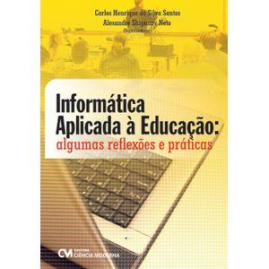 Informatica-Aplicada-a-Educacao-algumas-reflexoes-e-praticas