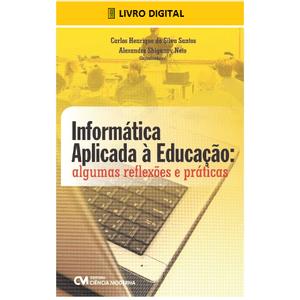 E-BOOK-Informatica-Aplicada-a-Educacao-algumas-reflexoes-e-praticas
