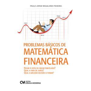 Problemas-Basicos-de-Matematica-Financeira-Pagar-a-vista-ou-pagar-parcelado-Qual-a-taxa-de-juros-Qual-a-melhor-decisao-a-tomar