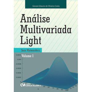 Analise-Multivariada-Light-Sem-Matematica-Volume-1
