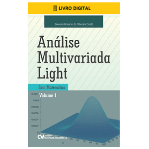 E-BOOK-Analise-Multivariada-Light-Sem-Matematica-Volume-1
