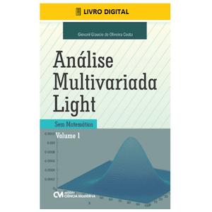 E-BOOK-Analise-Multivariada-Light-Sem-Matematica-Volume-1