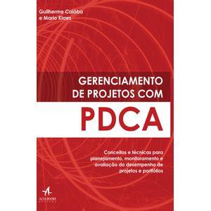 Gerenciamento-de-Projetos-com-PDCA-Conceitos-e-tecnicas-para-planejamento-monitoramento-e-avaliacao-do-desempenho-de-projetos-e-portfolios