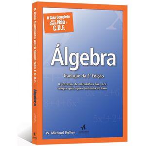 O-Guia-Completo-para-Quem-Nao-E-C-D-F-Algebra-Traducao-da-2-Edicao