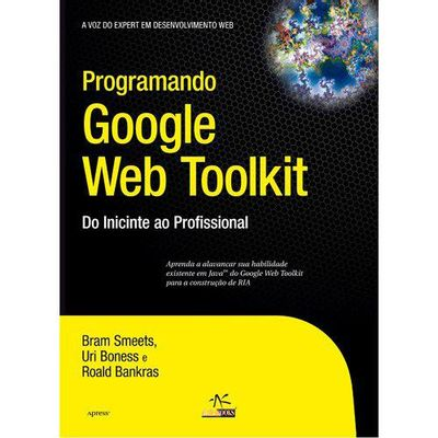 Programando-Google-Web-Toolkit-Do-Iniciante-ao-Profissional