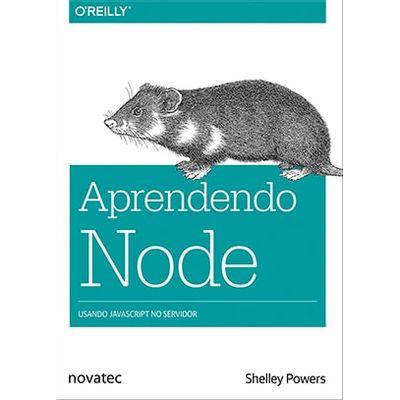 Aprendendo-Node-Usando-JavaScript-no-servidor