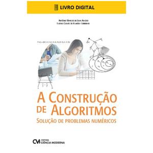 E-BOOK-A-Construcao-de-Algoritmos-Solucao-de-Problemas-Numericos