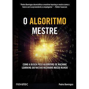 O-Algoritmo-Mestre-Como-a-busca-pelo-algoritmo-de-machine-learning-definitivo-recriara-nosso-mundo