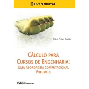E-BOOK-Calculo-para-Cursos-de-Engenharia-Uma-abordagem-computacional-Volume-4