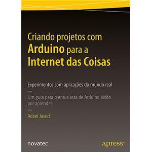 Criando-projetos-com-Arduino-para-a-Internet-das-Coisas