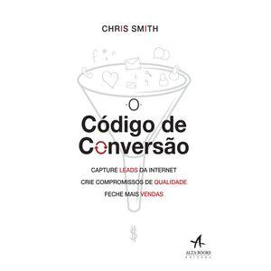 O-Codigo-de-Conversao-Capture-leads-da-internet-crie-compromissos-de-qualidade-feche-mais-vendas
