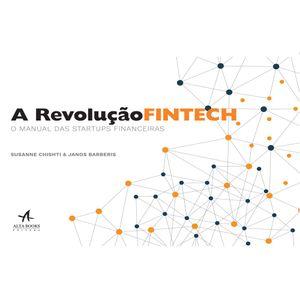 A-Revolucao-Fintech-O-manual-das-startups-financeiras