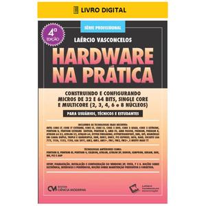 E-BOOK-Hardware-na-Pratica-4-Edicao