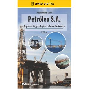 E-BOOK-Petroleo-S-A-Exploracao-Producao-Refino-e-Derivados-2-Edicao