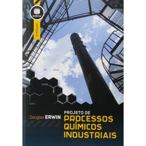 Projeto-de-Processos-Quimicos-Industriais-2-Edicao