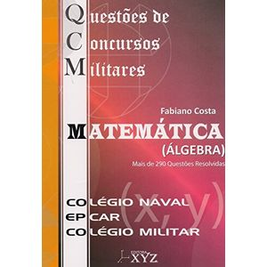 QCM-Questoes-de-Concursos-Militares---Matematica-Algebra-CN-EPCAR-CM