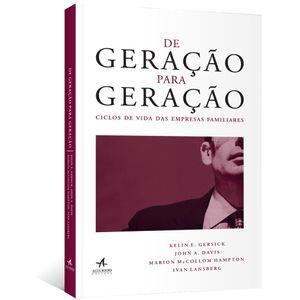 De-Geracao-para-Geracao-Ciclos-de-vida-das-empresas-familiares