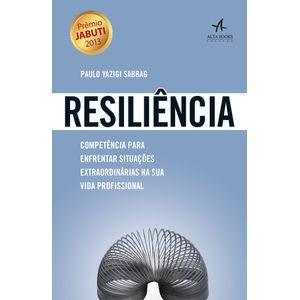 Resiliencia-Competencia-para-enfrentar-situacoes-extraordinarias-na-sua-vida-profissional