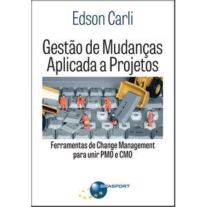Gestao-de-Mudancas-Aplicada-a-Projetos-Ferramentas-de-Change-Management-para-Unir-PMO-e-CMO
