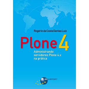 Plone-4-Administrando-servidores-Plone-4.x-na-pratica