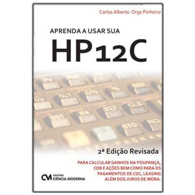 Aprenda-a-Usar-sua-HP12C-2-Edicao-Revisada