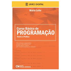 E-BOOK-Curso-Basico-de-Programacao-Teoria-e-Pratica