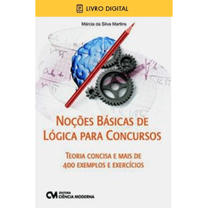 E-BOOK-Nocoes-Basicas-de-Logica-para-Concursos---Teoria-Concisa-e-Mais-de-400-Exemplos-e-Exercicios