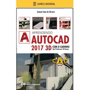 E-BOOK-Aprendendo-AutoCAD-2017-3D-com-o-CADinho-um-professor-24-horas