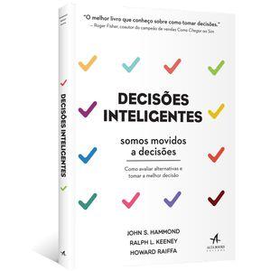 Decisoes-Inteligentes--como-avaliar-alternativas-e-tomar-a-melhor-decisao