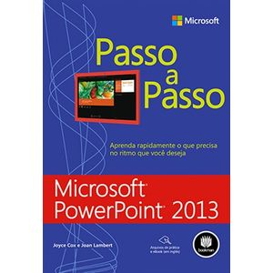 Microsoft-PowerPoint-2013---Serie-Passo-a-Passo