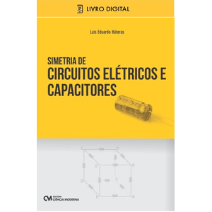 E-BOOK-Simetria-de-Circuitos-Eletricos-e-Capacitores