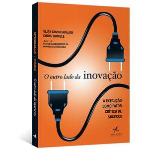 O-Outro-Lado-da-Inovacao--A-execucao-como-fator-critico-de-sucesso