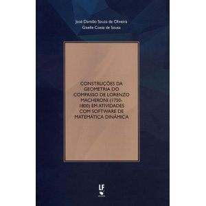 Construcoes-da-Geometria-do-Compasso-de-Lorenzo-Macheroni--1750-1800--em-Atividades-com-Software-de-Matematica-Dinamica