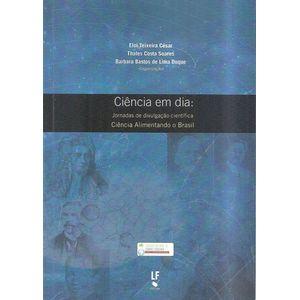 Ciencia-em-dia--Jornadas-de-Divulgacao-Cientifica-Ciencia-Alimentando-o-Brasil