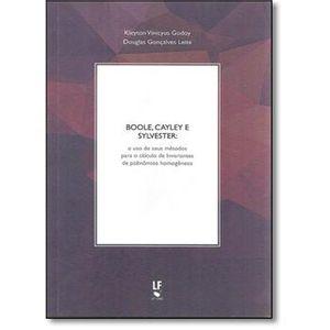 Boole-Cayley-e-Sylvester--O-Uso-de-Seus-Metodos-Para-o-Calculo-de-Invariantes-de-Polinomios-e-Homogeneos