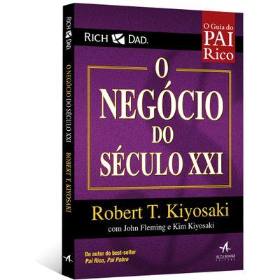 O-Negocio-do-Seculo-XXI---O-Guia-do-Pai-Rico
