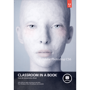 Adobe-Photoshop-Cs6---Classroom-In-A-Book