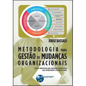 Metodologia-para-Gestao-de-Mudancas-Organizacionais--guia-pratico-de-conhecimentos-da-Strategy-Consulting