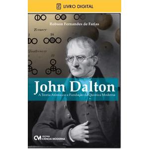 E-BOOK-John-Dalton---A-Teoria-Atomica-e-a-Fundacao-da-Quimica-Moderna-