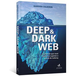 Deep-e-Dark-Web-A-internet-que-voce-conhece-e-apenas-a-ponta-iceberg