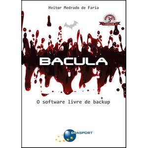 Bacula--O-software-livre-de-backup---3ª-edicao