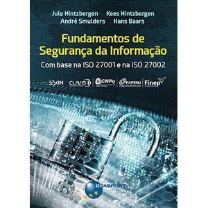 Fundamentos-de-Seguranca-da-Informacao--com-base-na-ISO-27001-e-na-ISO-27002
