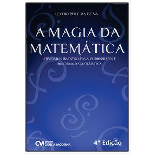 A-Magia-da-Matematica---Atividades-Investigativas-Curiosidades-e-Historias-da-Matematica---4ª-Edicao