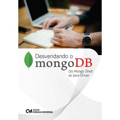 Livro-Desvendando-o-mongoDB-Do-Mongo-Shell-ao-Java-Driver