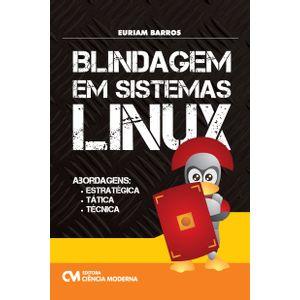 livro-Blindagem-em-Sistemas-Linux---Abordagens-Estrategica-Tatica-e-Tecnica