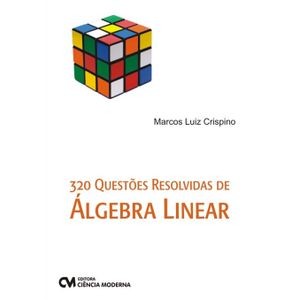 Livro-320-Questoes-Resolvidas-de-Algebra-Linear